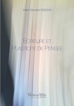 Escriture et Plasticité de Pensée | Marc-Williams Debono